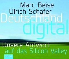 Deutschland digital, 6 Audio-CDs - Beise, Marc; Schäfer, Ulrich