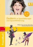 Praxisbuch Zaubern in Sprachtherapie und Sprachförderung