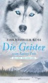 Die Geister vom Rainy Pass / Alaska Wilderness Bd.5