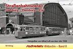 Straßenbahnszenen Hamburg - Flensburg - Kiel
