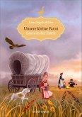 Laura in der Prärie / Unsere kleine Farm Bd.2
