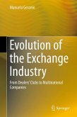 Evolution of the Exchange Industry (eBook, PDF)