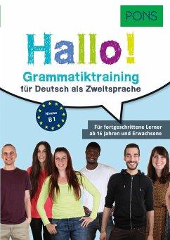 PONS Hallo! Grammatiktraining für Deutsch als Z...