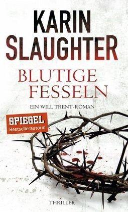 Blutige Fesseln / Georgia Bd.6 - Slaughter, Karin