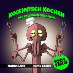 Ko(s)misch Kochen
