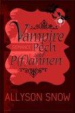 Vampire, Pech und P(f)annen (eBook, ePUB)
