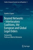 Beyond Networks - Interlocutory Coalitions, the European and Global Legal Orders (eBook, PDF)