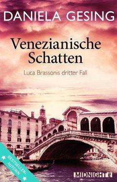 Venezianische Schatten / Luca Brassoni Bd.3 (eBook, ePUB) - Gesing, Daniela