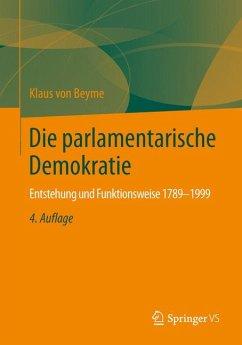 Die parlamentarische Demokratie (eBook, PDF) - von Beyme, Klaus