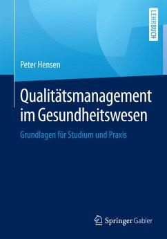 Qualitätsmanagement im Gesundheitswesen (eBook,...