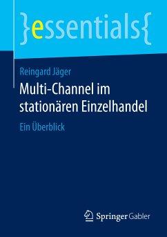 Multi-Channel im stationären Einzelhandel (eBook, PDF) - Jäger, Reingard