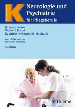Neurologie und Psychiatrie für Pflegeberufe (eBook, PDF) - Haupt, Walter F.; Gouzoulis-Mayfrank, Euphrosyne
