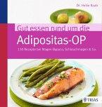 Gut essen rund um die Adipositas-OP (eBook, ePUB)