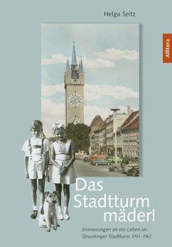 Das Stadtturmmäderl (eBook, PDF) - Seitz, Helga