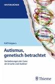 Autismus, genetisch betrachtet (eBook, ePUB)