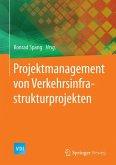 Projektmanagement von Verkehrsinfrastrukturprojekten (eBook, PDF)