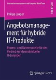 Angebotsmanagement für hybride IT-Produkte (eBook, PDF)