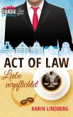 Act of Law - Liebe verpflichtet / Shanghai Love Affairs Bd.3 (eBook, ePUB)
