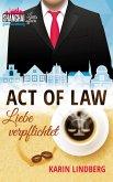 Act of Law - Liebe verpflichtet / Shanghai Love Affairs Bd.3 (eBook, ePUB)