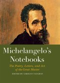 Michelangelo's Notebooks (eBook, ePUB)