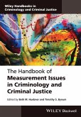 The Handbook of Measurement Issues in Criminology and Criminal Justice (eBook, ePUB)