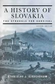 A History of Slovakia: The Struggle for Survival (eBook, ePUB)