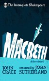 Incomplete Shakespeare: Macbeth (eBook, ePUB)