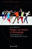 Körper als Archiv in Bewegung (eBook, PDF)
