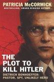 The Plot to Kill Hitler (eBook, ePUB)