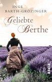 Geliebte Berthe (eBook, ePUB)