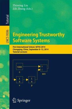 Engineering Trustworthy Software Systems (eBook, PDF)