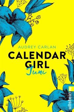 Calendar Girl Juni / Calendar Girl Bd.2.3 (eBook, ePUB) - Carlan, Audrey
