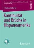 Kontinuität und Brüche in Hispanoamerika (eBook, PDF)