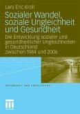Sozialer Wandel, soziale Ungleichheit und Gesundheit (eBook, PDF)