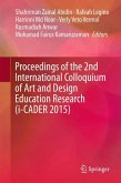 Proceedings of the 2nd International Colloquium of Art and Design Education Research (i-CADER 2015) (eBook, PDF)