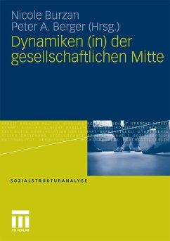 Dynamiken (in) der gesellschaftlichen Mitte (eBook, PDF)