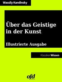 Über das Geistige in der Kunst (eBook, ePUB) - Kandinsky, Wassily