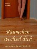 Räumchen wechsel dich (eBook, ePUB)