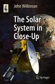 The Solar System in Close-Up (eBook, PDF)