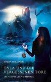 Tala und die vergessenen Tore (eBook, ePUB)