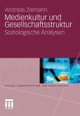 Medienkultur und Gesellschaftsstruktur (eBook, PDF)