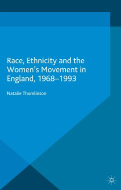 Race, Ethnicity and the Women's Movement in England, 1968-1993 (eBook, PDF)