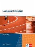 Lambacher Schweizer für die Fachhochschulreife. Mathematik für Berufskollegs I. Schülerbuch