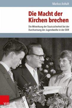 Die Macht der Kirchen brechen - Anhalt, Markus