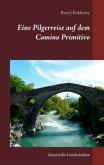 Eine Pilgerreise auf dem Camino Primitivo