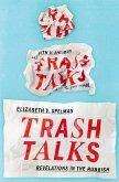 Trash Talks (eBook, ePUB)