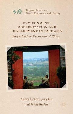 Environment, Modernization and Development in East Asia (eBook, PDF)