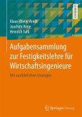 Aufgabensammlung zur Festigkeitslehre für Wirtschaftsingenieure (eBook, PDF)