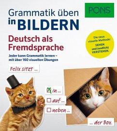 PONS Grammatik üben in Bildern Deutsch als Frem...