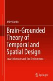 Brain-Grounded Theory of Temporal and Spatial Design (eBook, PDF)